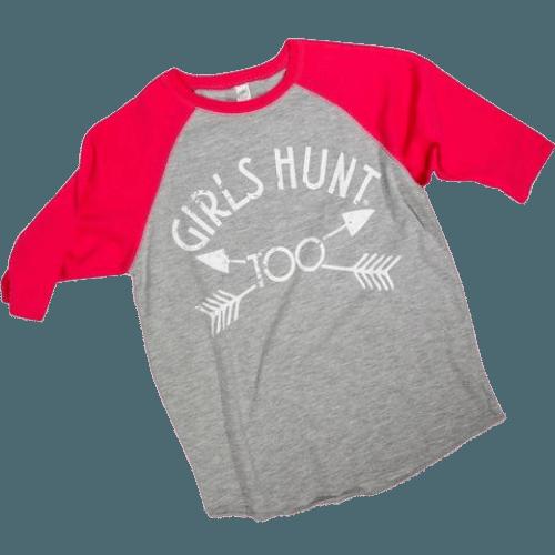 Girls Hunt Too Baseball Tee